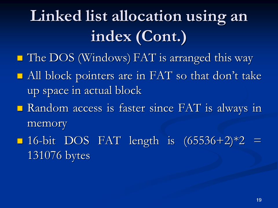 Linked list allocation using an index (Cont.)