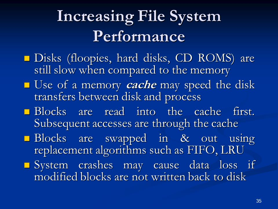 Increasing File System Performance