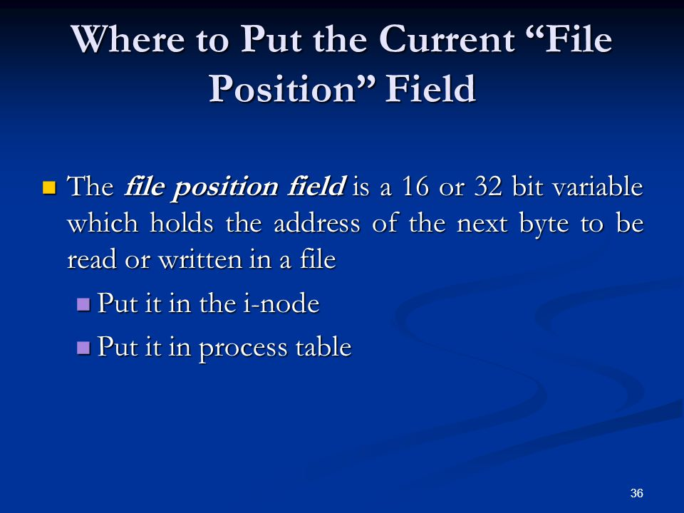 Where to Put the Current File Position Field