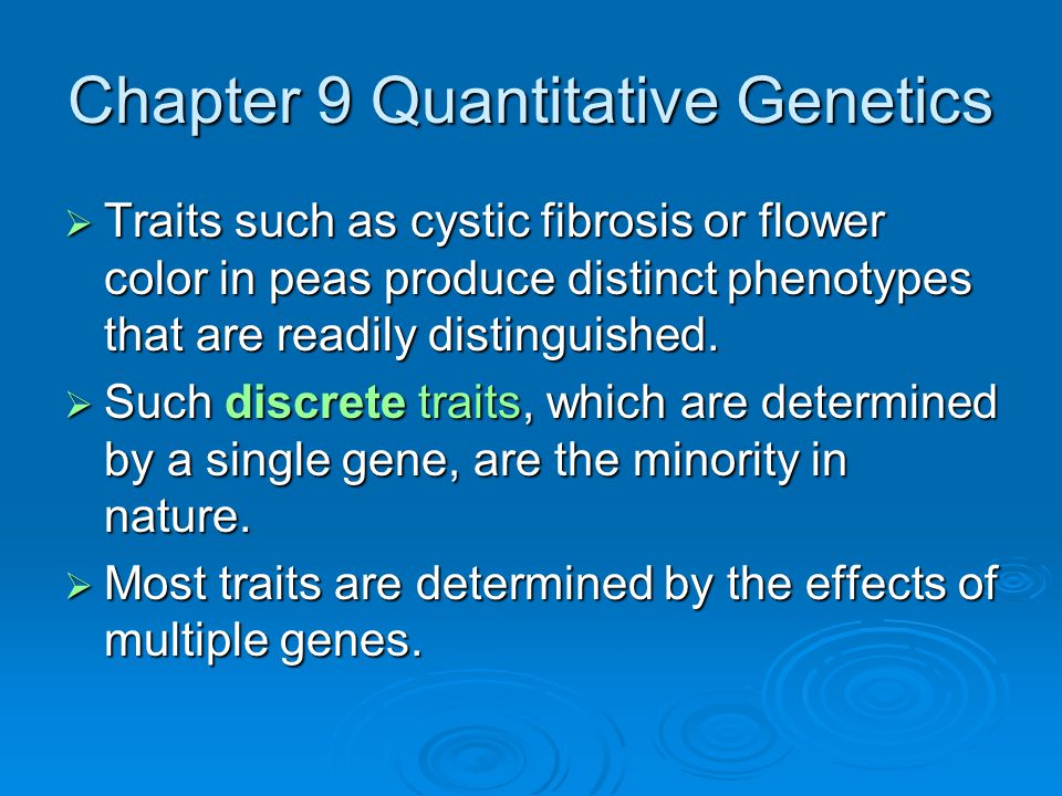 Chapter 9 Quantitative Genetics