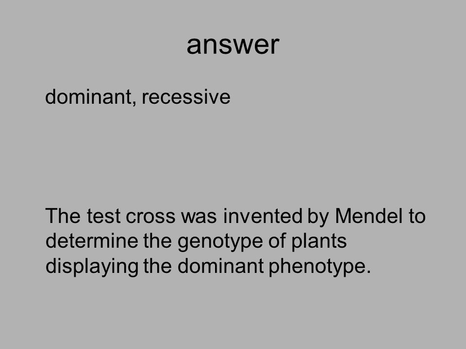 answer dominant, recessive