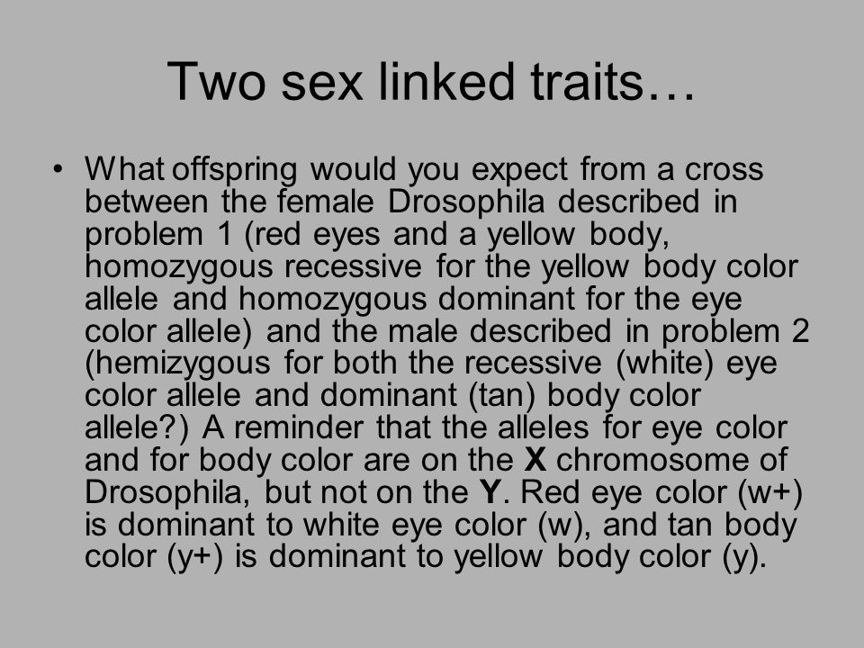 Two sex linked traits…