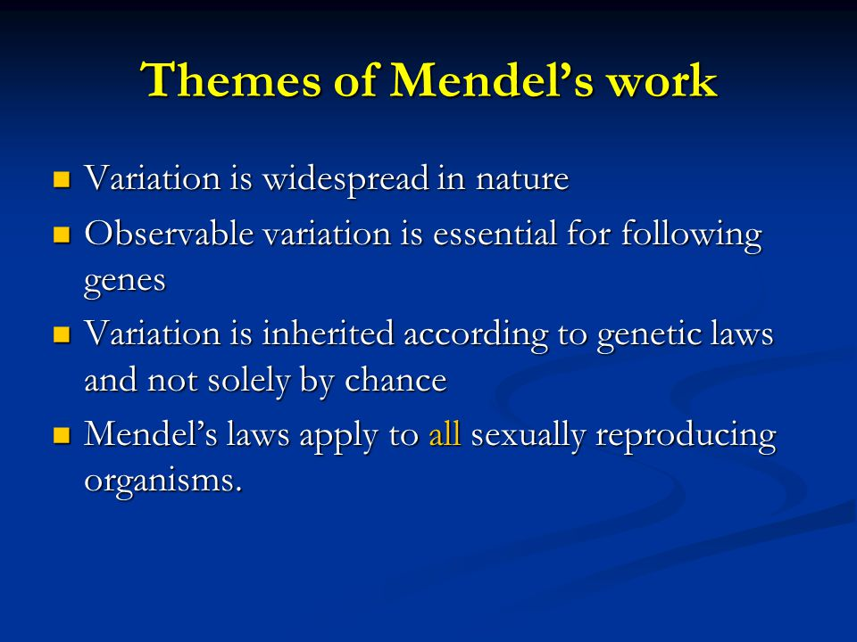 Themes of Mendel's work