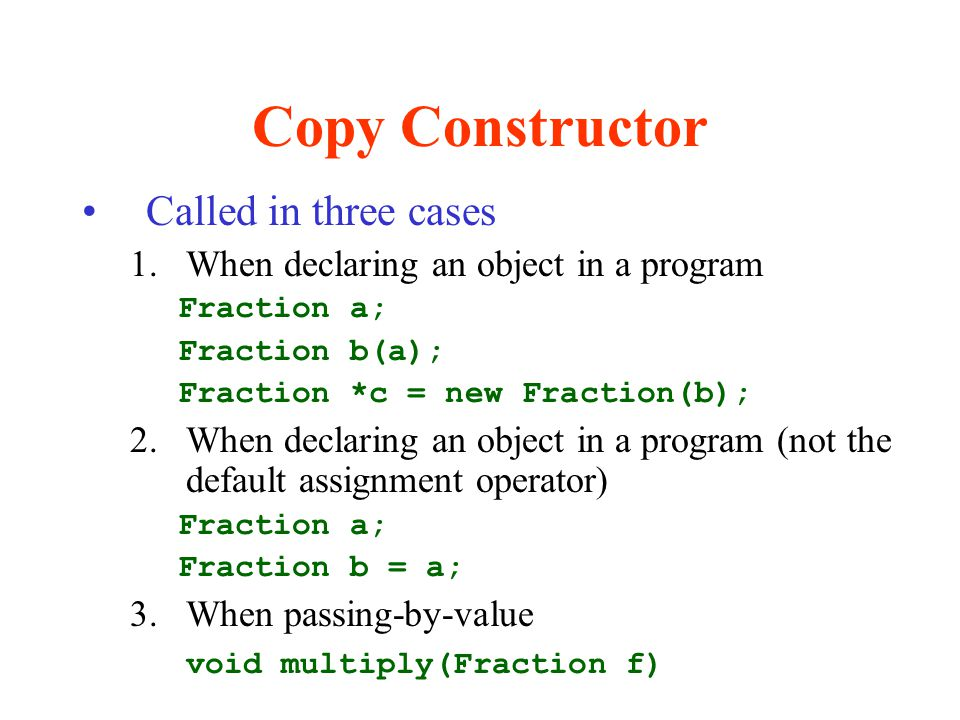 Copy Constructor Called in three cases