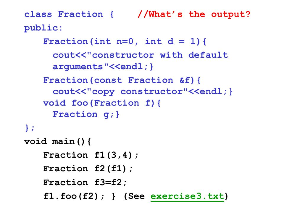 class Fraction { //What's the output