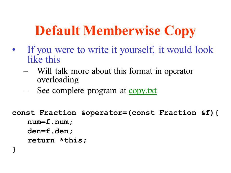 Default Memberwise Copy
