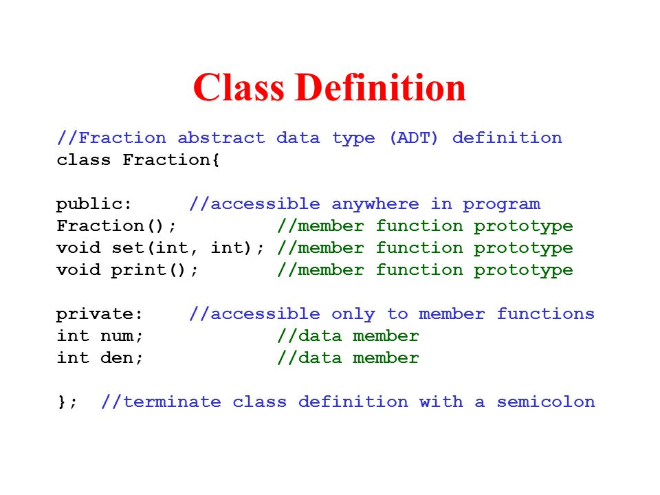 Class Definition //Fraction abstract data type (ADT) definition
