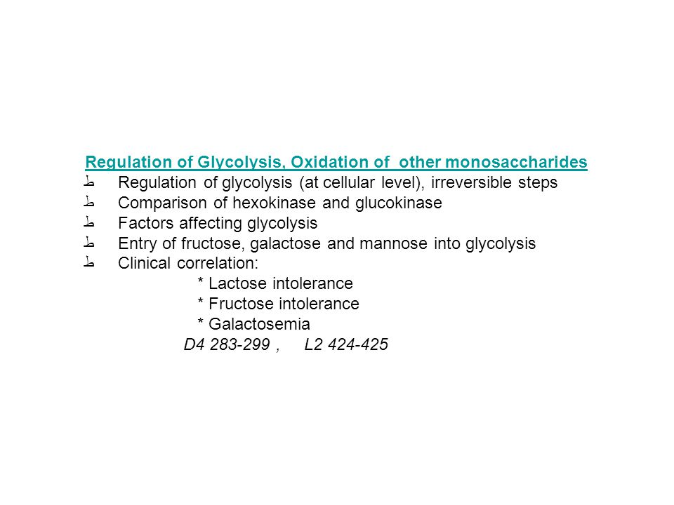 Regulation of Glycolysis, Oxidation of other monosaccharides