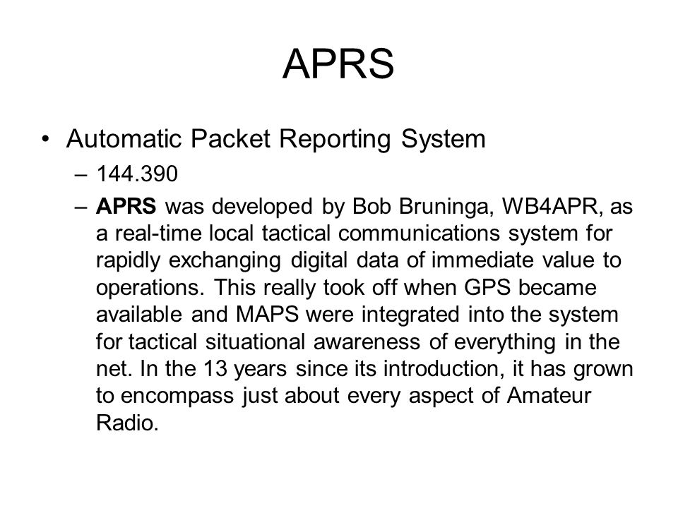 APRS Automatic Packet Reporting System 144.390