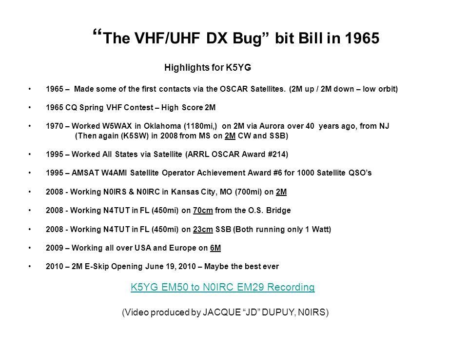 The VHF/UHF DX Bug bit Bill in 1965