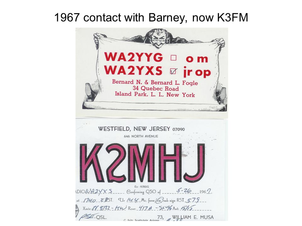 1967 contact with Barney, now K3FM