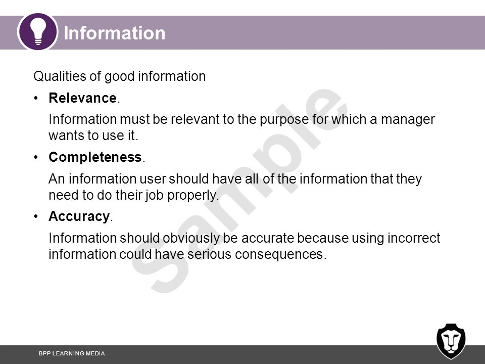 Information Qualities of good information Relevance.
