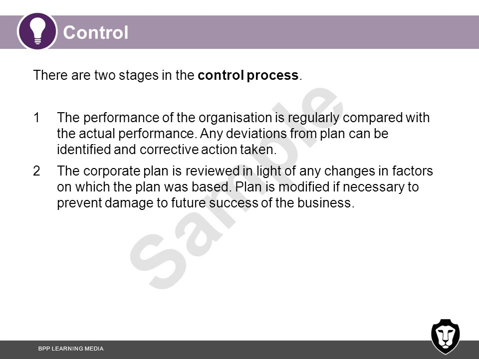 Control There are two stages in the control process.
