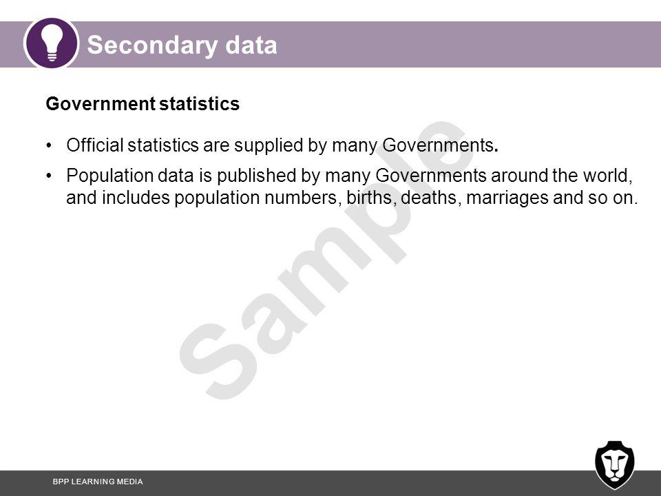 Secondary data Government statistics