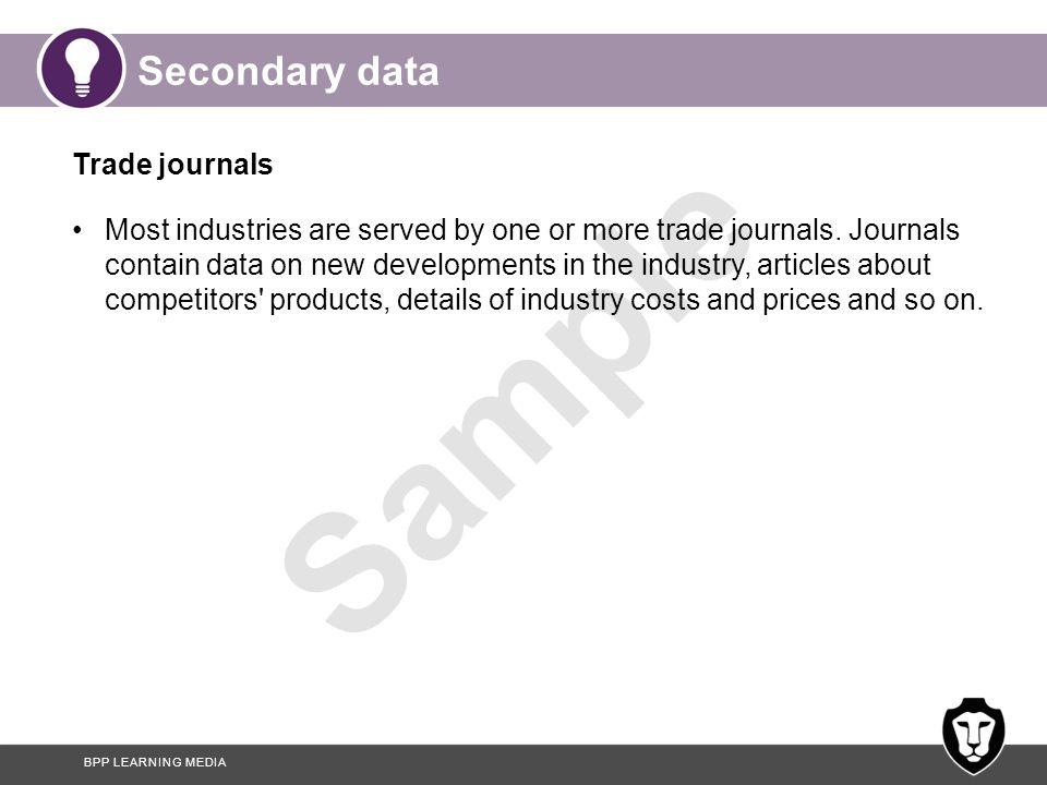 Secondary data Trade journals