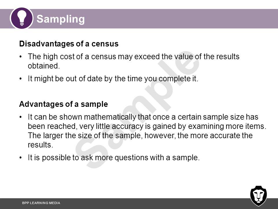 Sampling Disadvantages of a census