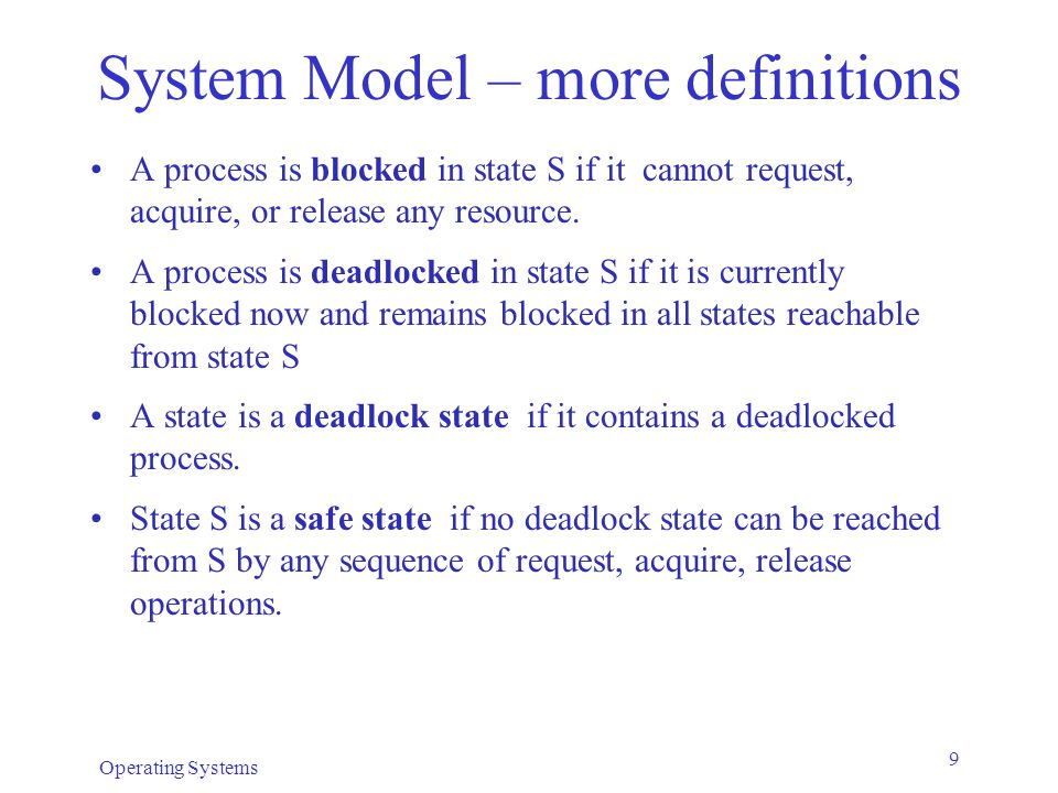 System Model – more definitions