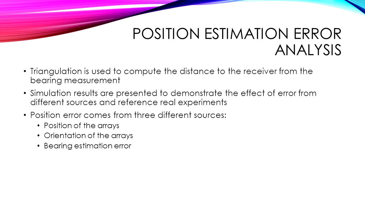 Position Estimation Error analysis