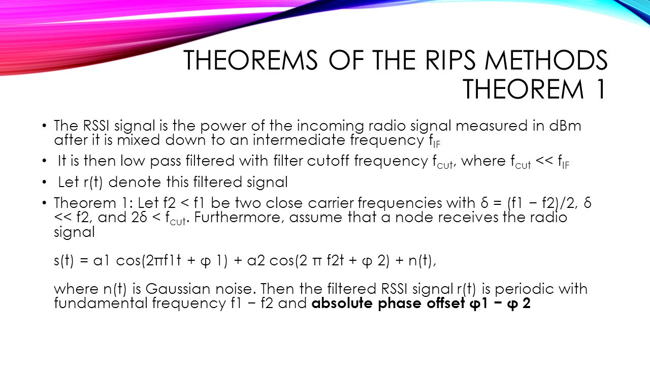 Theorems of the RIPS methods Theorem 1