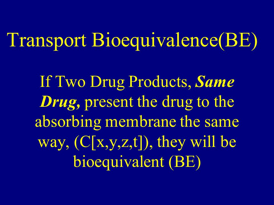Transport Bioequivalence(BE)