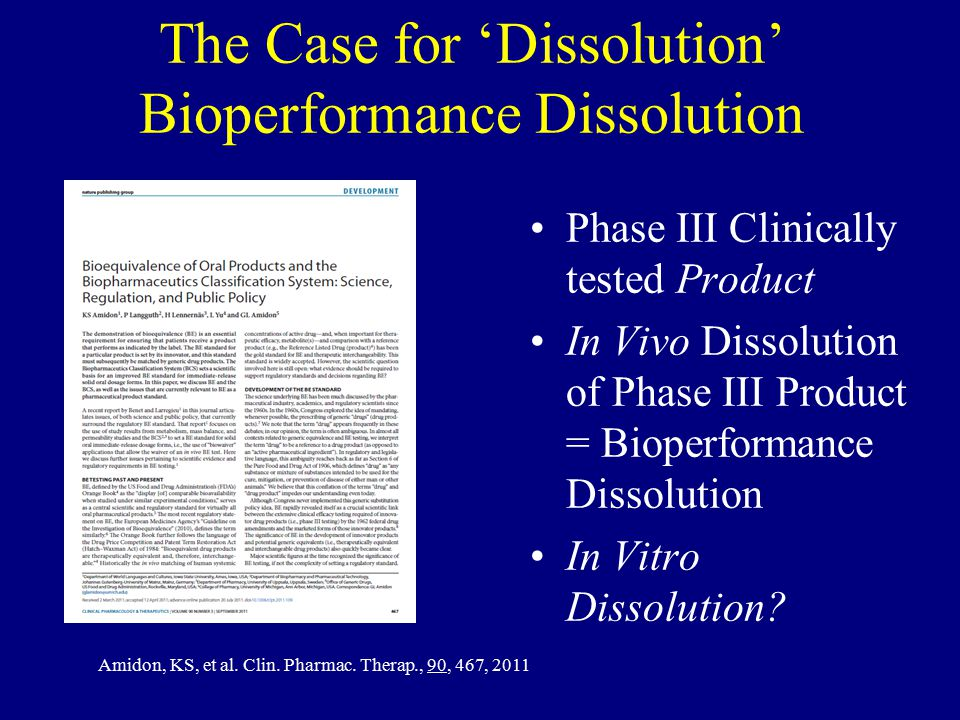 The Case for 'Dissolution' Bioperformance Dissolution
