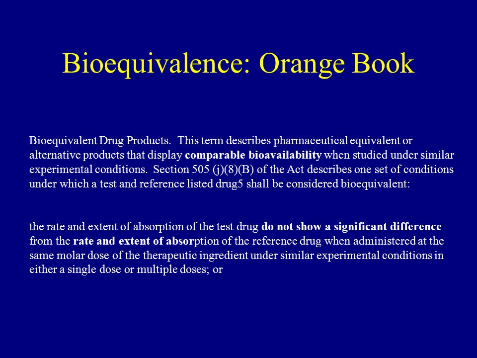 Bioequivalence: Orange Book