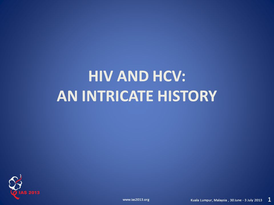 HIV AND HCV: AN INTRICATE HISTORY