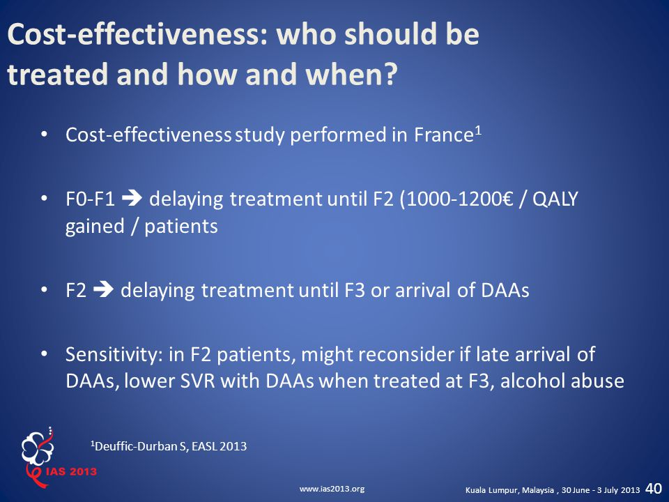 Cost-effectiveness: who should be treated and how and when