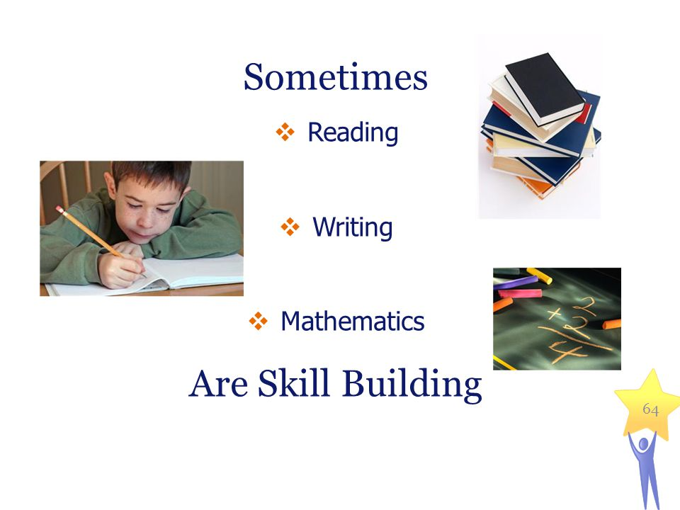 Sometimes Are Skill Building Reading Writing Mathematics