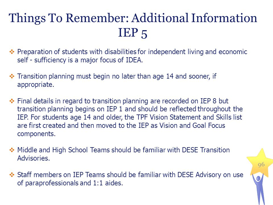 Things To Remember: Additional Information IEP 5