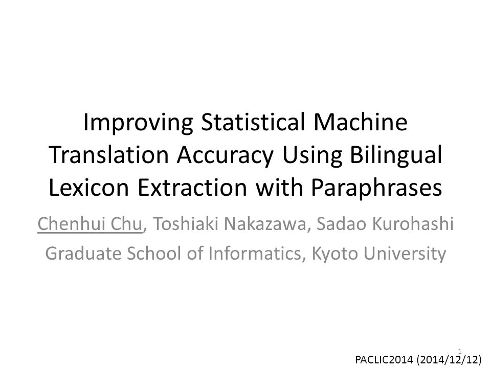 Improving Statistical Machine Translation Accuracy Using Bilingual Lexicon Extraction with Paraphrases