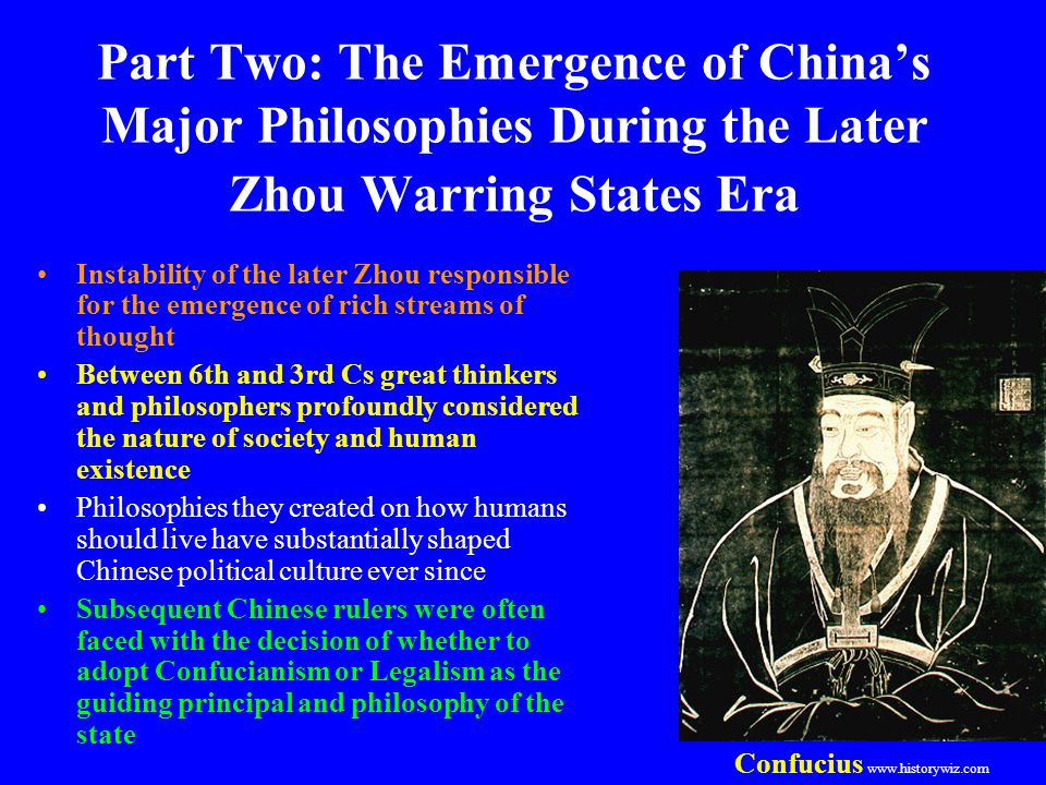 Part Two: The Emergence of China's Major Philosophies During the Later Zhou Warring States Era
