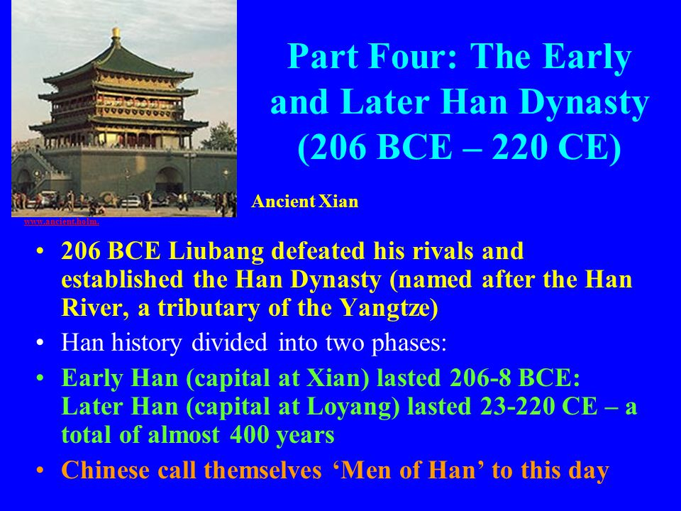 Part Four: The Early and Later Han Dynasty (206 BCE – 220 CE)