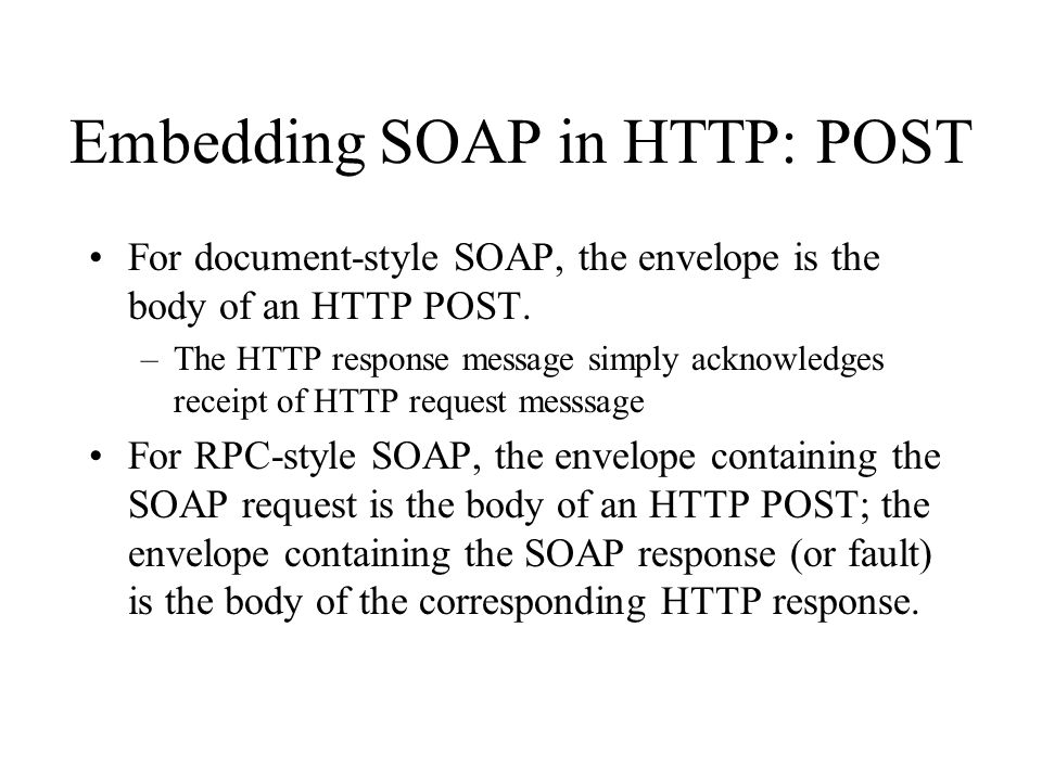 Embedding SOAP in HTTP: POST