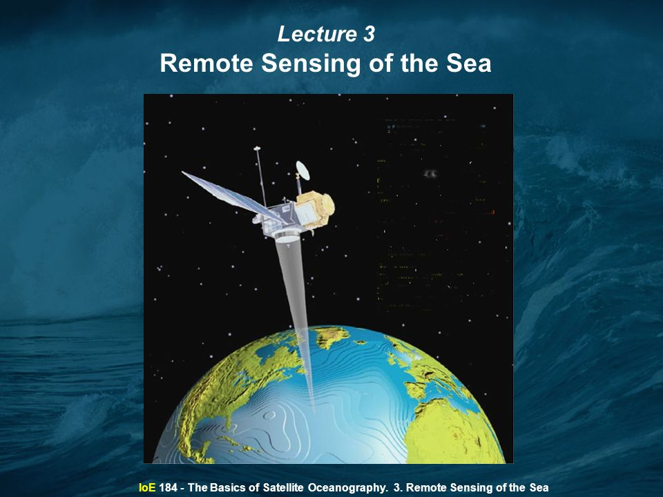 Remote Sensing of the Sea