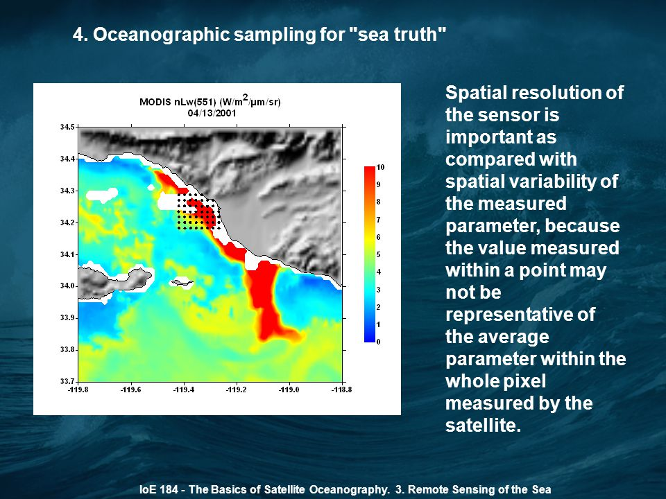 4. Oceanographic sampling for sea truth