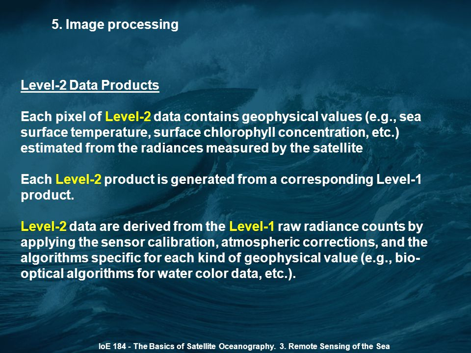 5. Image processing Level-2 Data Products