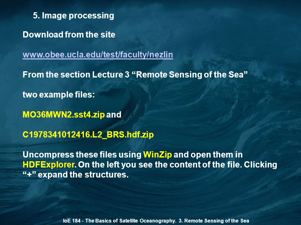 From the section Lecture 3 Remote Sensing of the Sea