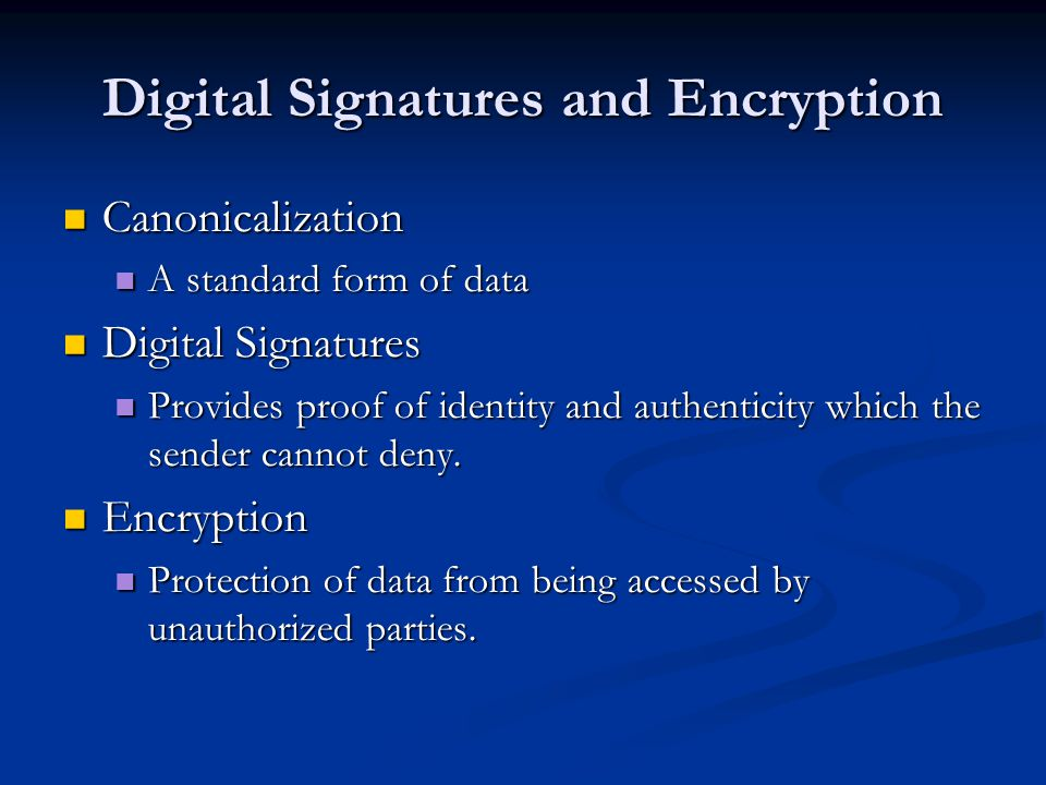 Digital Signatures and Encryption