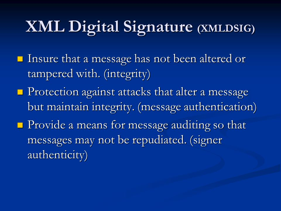 XML Digital Signature (XMLDSIG)