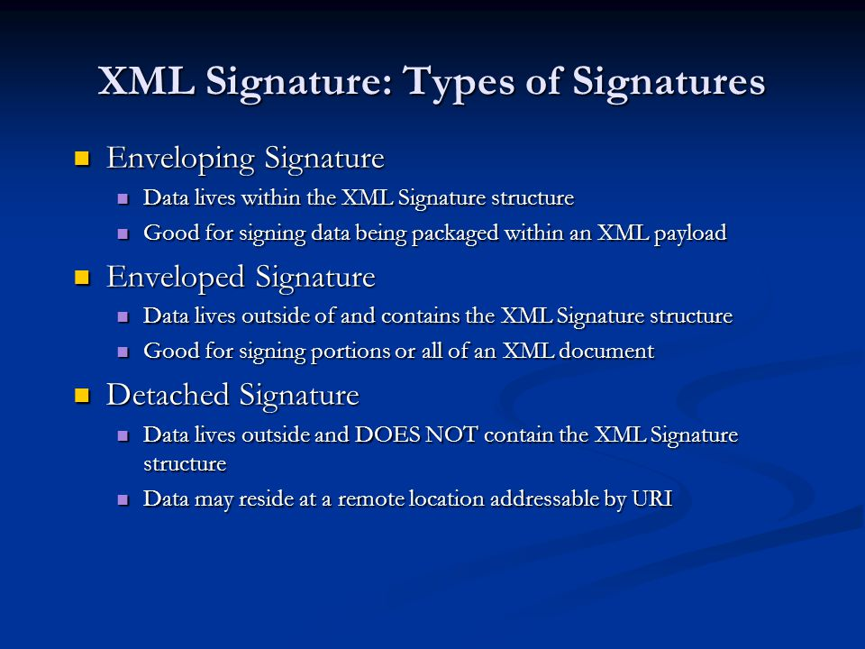 XML Signature: Types of Signatures