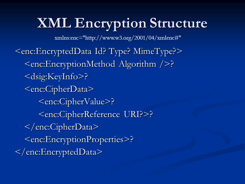 XML Encryption Structure
