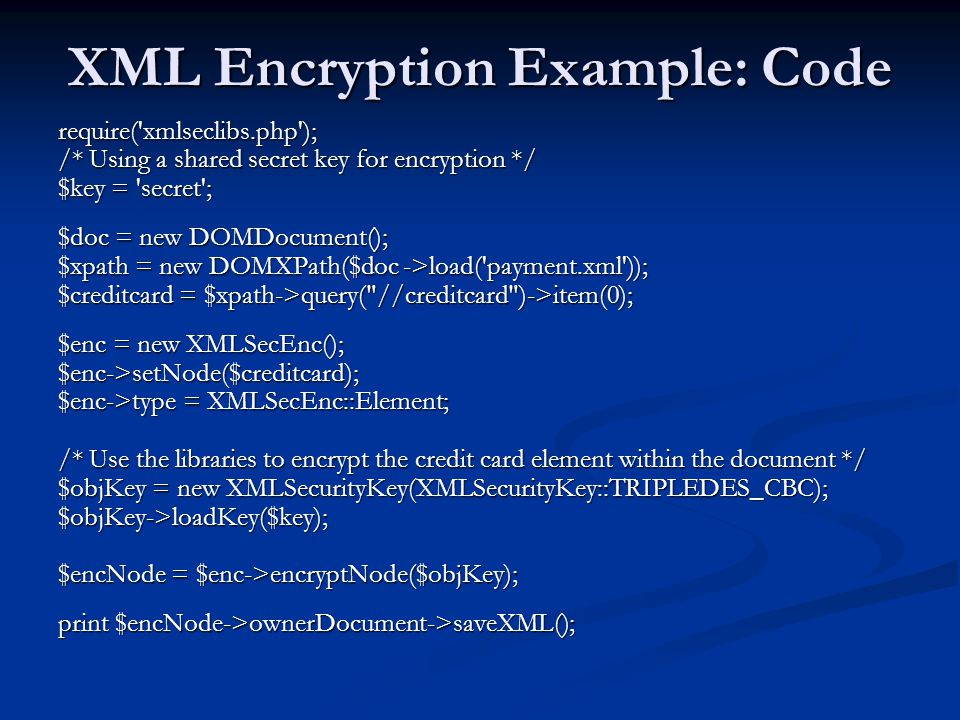 XML Encryption Example: Code