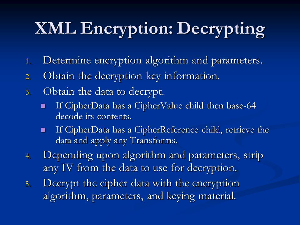 XML Encryption: Decrypting