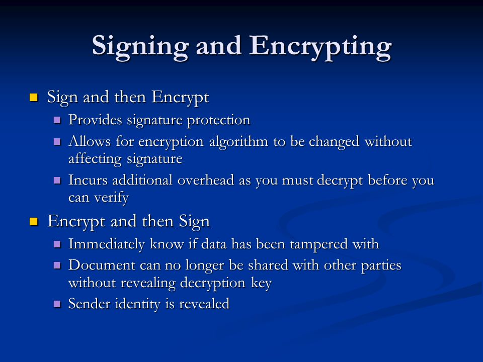 Signing and Encrypting