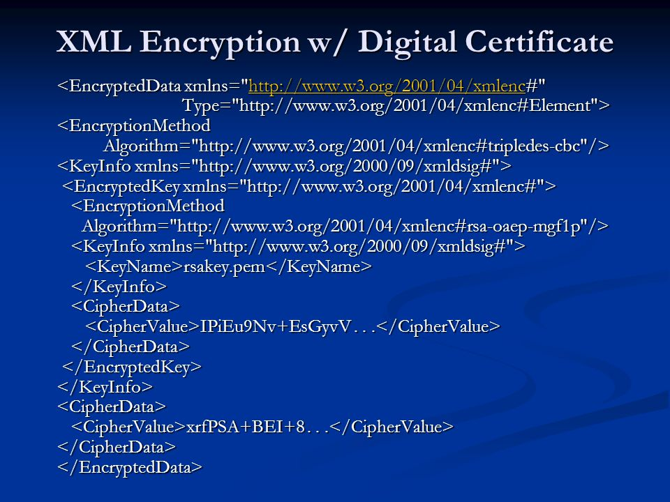 XML Encryption w/ Digital Certificate