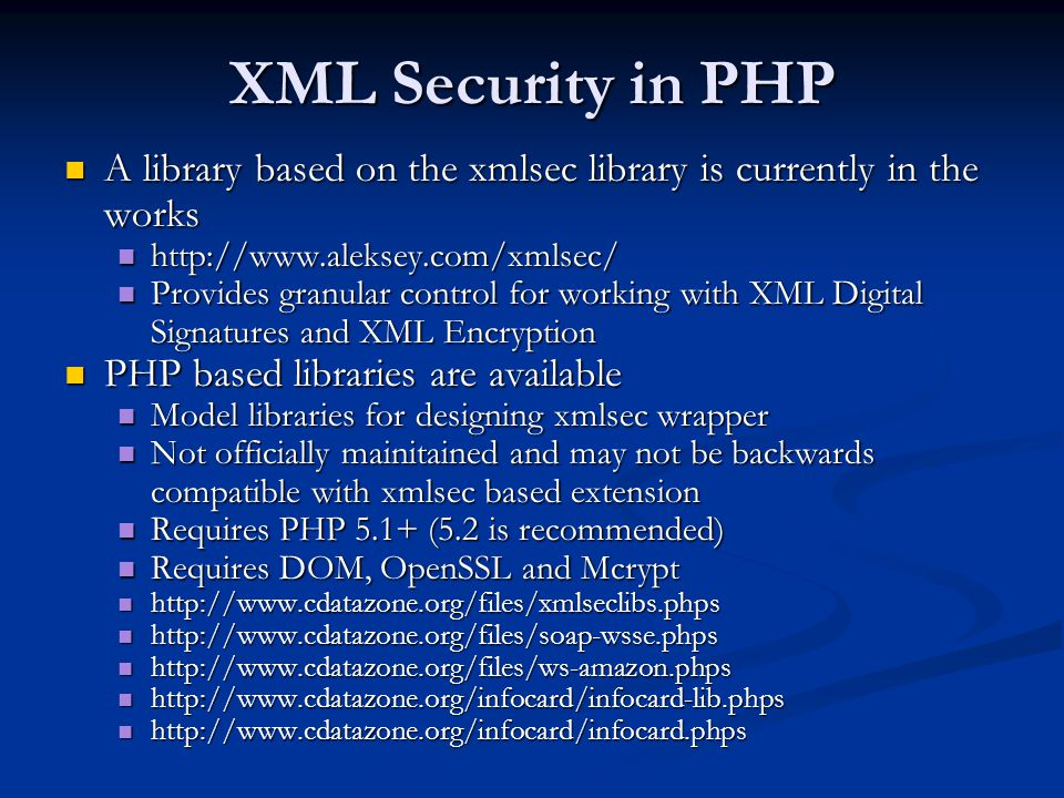 XML Security in PHP A library based on the xmlsec library is currently in the works. http://www.aleksey.com/xmlsec/