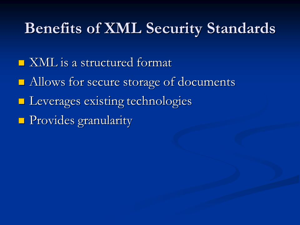 Benefits of XML Security Standards