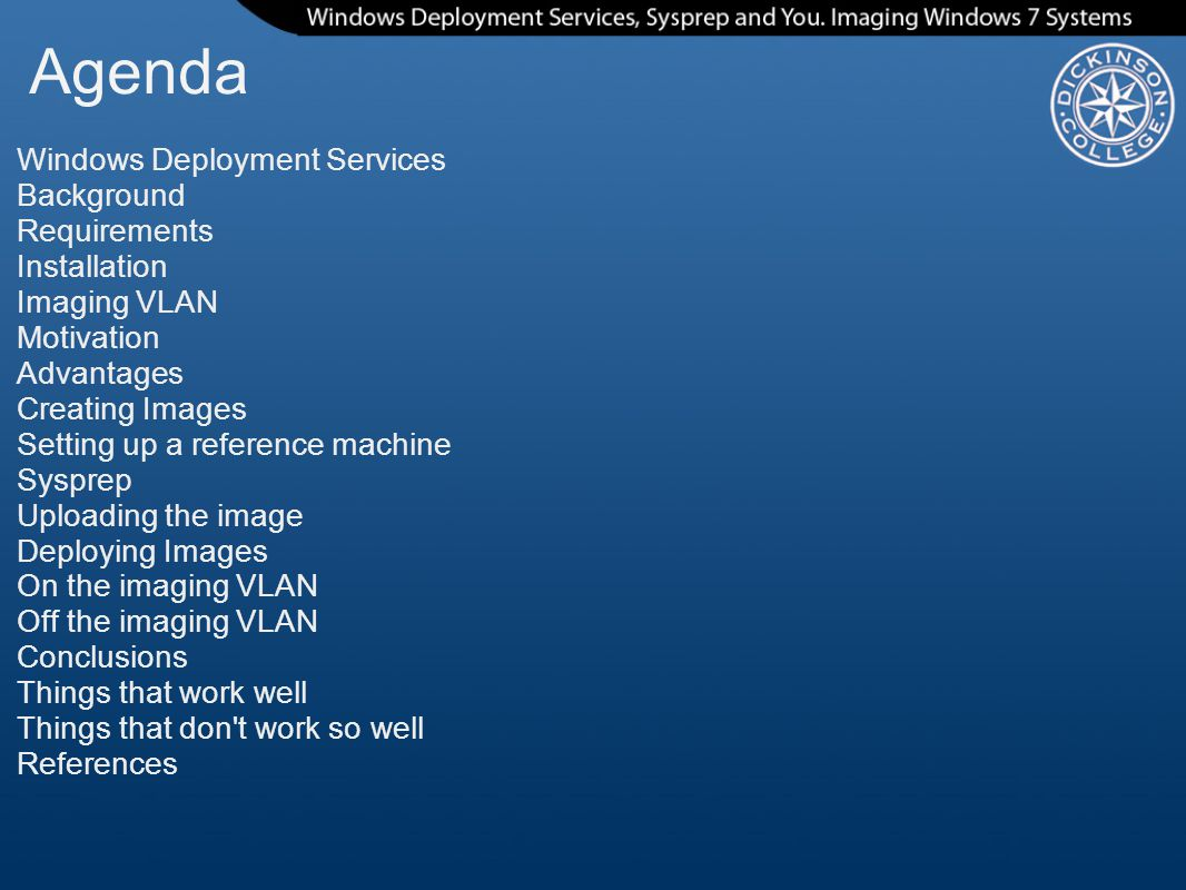 Agenda Windows Deployment Services Background Requirements