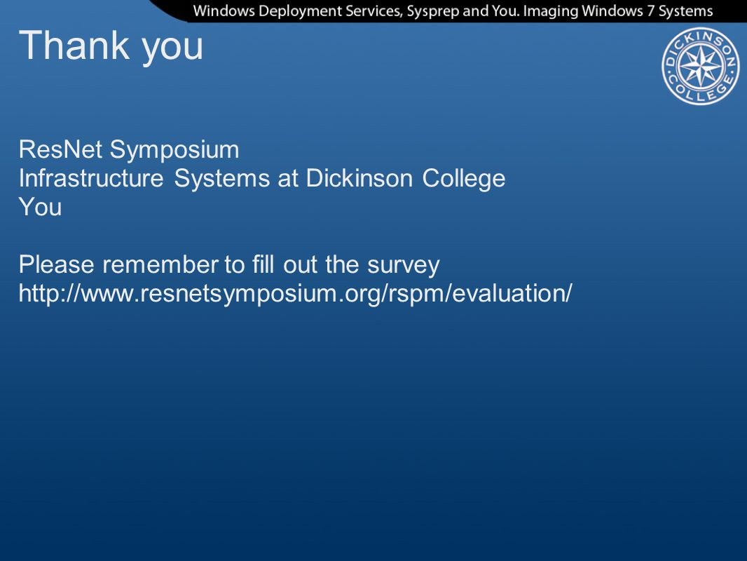 Thank you ResNet Symposium Infrastructure Systems at Dickinson College